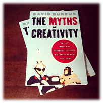 The Myths of Creativity - Burkus