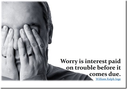 Worry is Interest ...