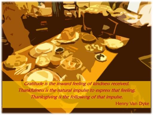 Gratitude - Henry Van Dyke