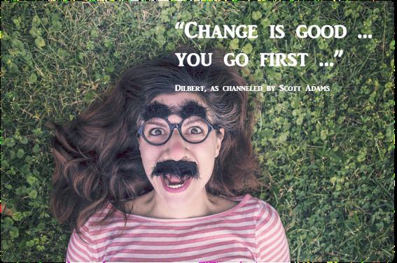 Change is Good - Adams