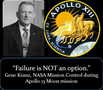 Failure - Gene Kranz quote - Wikipedia Public Domain